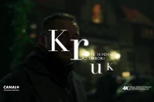 """""""Kruk. Szepty słychać po zmroku"""" - oficjalny zwiastun serialu Canal+"""
