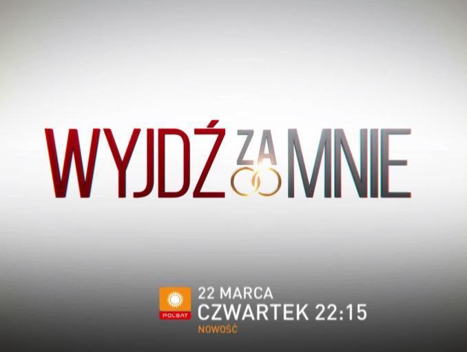 """""""Wyjdź za mnie"""" - zwiastun nowego show Polsatu"""