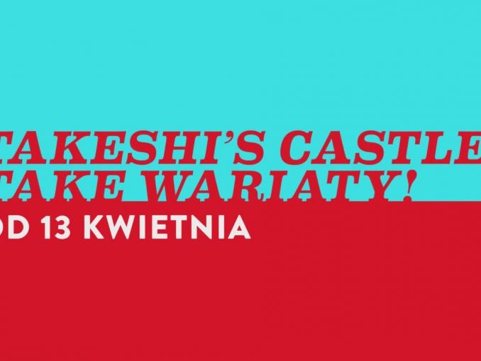 """Takeshi's Castle: Take Wariaty"" - teleturniej w Comedy Central Family"