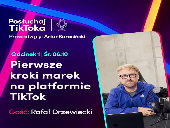 Artur Kurasińki zapowiada podcast TikToka