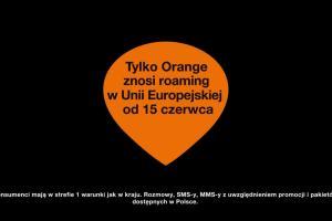 """Orange reklamuje, że """"znosi roaming"""""""