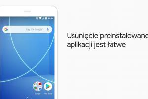 Google pokazuje, jak usunąć z Androida preinstalowaną aplikację