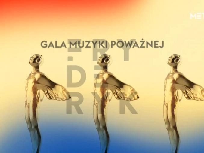 Gala Muzyki Poważnej Fryderyków 2019 na żywo w Metro (wideo)