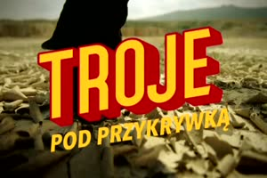 """""""Troje pod przykrywką"""" w niedzielnym prime-time Czwórki od 5 września (teaser)"""