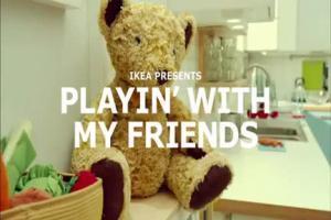 Bawiąc się z moimi przyjaciółmi - reklama IKEA