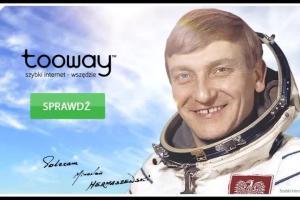 Internet Tooway reklamowany przez kosmonautę Mirosława Hermaszewskiego
